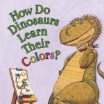 Illustrations and rhyming text show dinosaurs learning the names of all the colo...