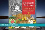 Adorable Animals Grayscale Coloring Book Adorable Animals Grayscale Coloring Book