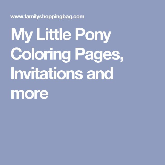 My-Little-Pony-Coloring-Pages-Invitations-and-more My Little Pony Coloring Pages, Invitations and more Cartoon