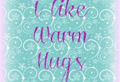 I like warm hugs Free Frozen Printable