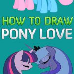 My Little Pony Love Drawing | My Little Pony Coloring #horses #horse #pony #poni...
