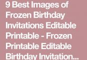 9 Best Images of Frozen Birthday Invitations Editable Printable - Frozen Printab...