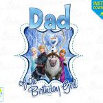 DAD of the Birthday Girl Frozen Printable Iron On Transfer or Use as Clip Art - ...