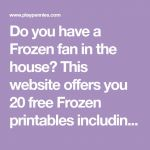 Do you have a Frozen fan in the house? This website offers you 20 free Frozen pr...
