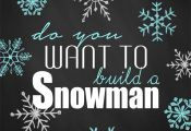 """Do you want to build a snowman?"" Free Frozen printables."