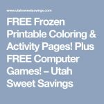 FREE Frozen Printable Coloring & Activity Pages! Plus FREE Computer Games! – U...