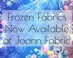 Frozen Fabrics Now Available at Joann Fabric