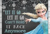 Frozen Let It Go Let It Go Sign Chalkboard Elsa // Frozen Printable Wall Art // ...
