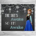 Frozen The Sky's Awake So I'm Awake Sign Chalkboard Anna // Frozen Print...