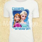Frozen printable, COOLEST BIRTHDAY GIRL T Shirt transfer, Instant Download, Froz...