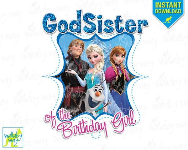 GodSister-of-the-Birthday-Girl-Frozen-Printable-Iron-On-Transfer-or-Use-as-Clip GodSister of the Birthday Girl Frozen Printable Iron On Transfer or Use as Clip ... Cartoon