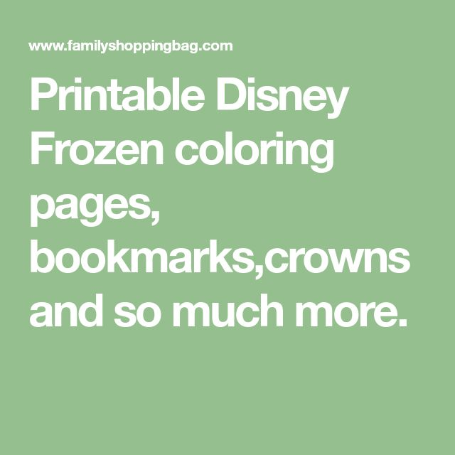 Printable-Disney-Frozen-coloring-pages-bookmarkscrowns-and-so-much-more Printable Disney Frozen coloring pages, bookmarks,crowns and so much more. Cartoon