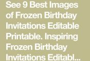 See 9 Best Images of Frozen Birthday Invitations Editable Printable. Inspiring F...